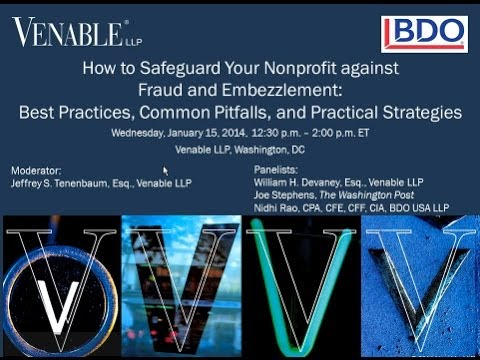 How to Safeguard Your Nonprofit against Fraud and Embezzlement - January 15, 2014