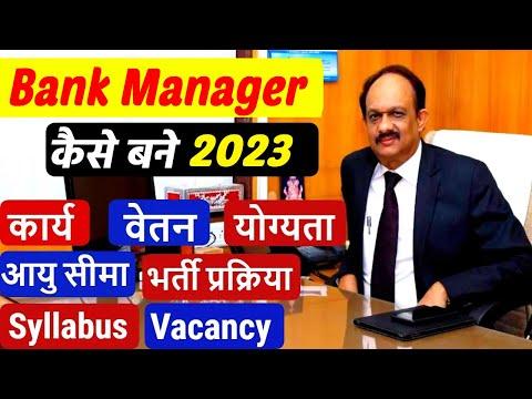 Bank Manager Ka Kya Kaam Hota Hai   Salary   Qualification   Selection Process