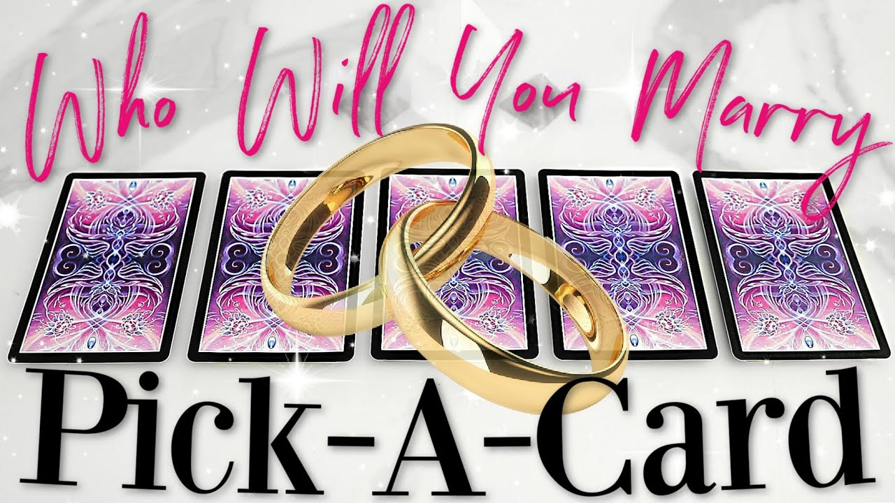 Who Will You Marry? 💍 (Psychic Reading / PICK A CARD)