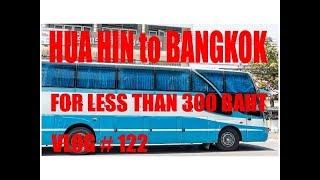 Hua Hin To Bangkok For Less Than 300 Baht