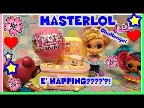 MASTERLOL! ci esce una NAPPING?! LOL SURPRISE contro Hairdorable e Miracle Tunes by Lara e Babou