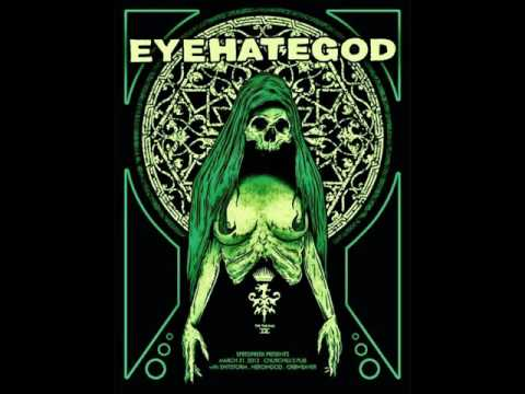 EYEHATEGOD -  Robitussin and Rejection (HQ)