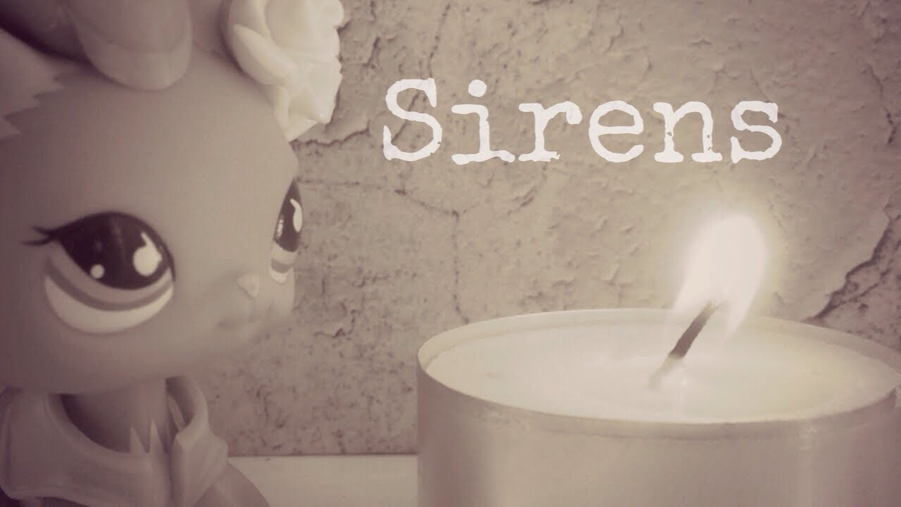 LPS - Music Video ||Sirens||