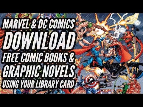 Marvel & DC Comics Download Free Comic Books Graphic Novels Using Your Library Card