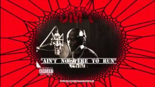 "DMX ""Ain't No Where To Run"" (Ain't No Were To Hide)"