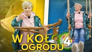 Dorota Szelągowska i 5 Sposobów Na – W KOŁO OGRODU #4