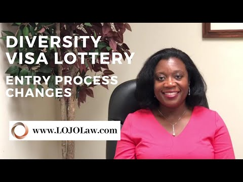 Diversity Visa Lottery- Changes To Entry Process