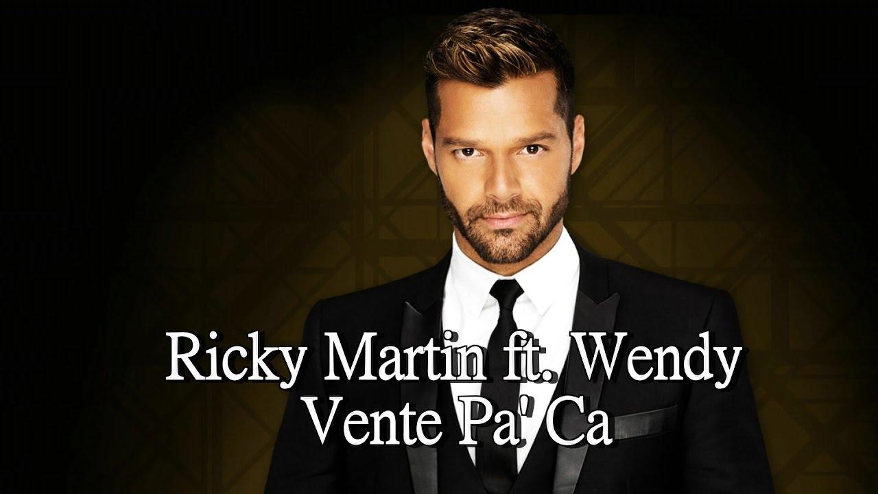 Download Ricky Martin & Wendy-Vente Pa' Ca (English Lyric)