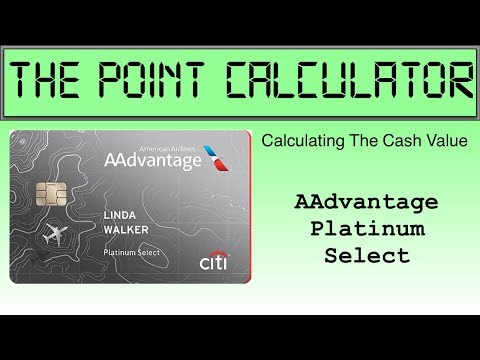 Citi AAdvantage Platinum Select Cash Value Calculator