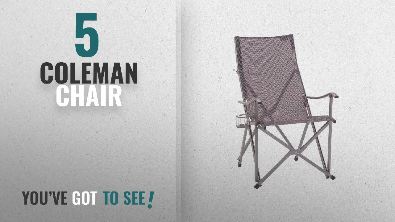 Top 5 Coleman Chair 2018 Coleman Patio Sling Chair Youtube