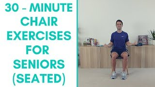 Chair Exercises For Seniors - 30 Minutes - Whole Body - Seated