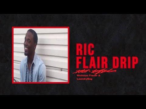 Nicholas Fraser & Laundry Bag - ''Ric Flair Drip'' (Remix)