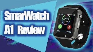 SMARTWATCH A1 REVIEW
