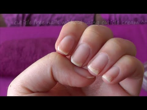 remove nail cuticle without using cuticle remover/professional tools