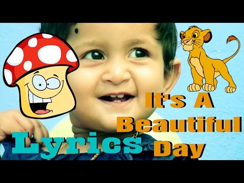CHILDREN'S SONG - It's a BEAUTIFUL DAY - with LYRICS