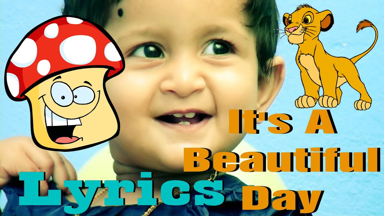 CHILDREN'S SONG - It's a BEAUTIFUL DAY - with LYRICS - YouTube