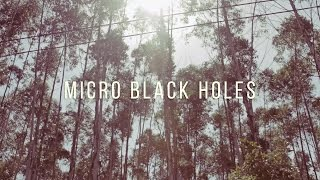 Micro Black Holes - Magic by Daniel Prado - The Cloak Project