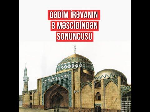 İrəvandakı son Azərbaycan yadigarı Göy məscid