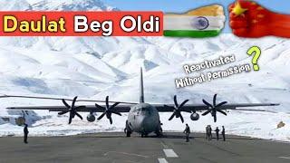 Daulat Beg Oldi Ladakh - Reactivated Without Permission? Daulat Beg Oldi Military Base, Ladakh