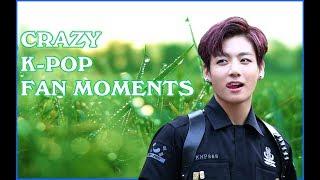 Những hành động của Fan cuồng KPOP ( CRAZY K-POP FAN MOMENTS )