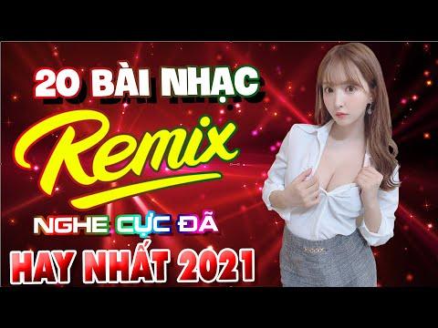 NHẠC TRẺ REMIX 2021 HAY NHẤT HIỆN NAY - Nhạc Sàn Vũ Trường Disco Cực Bốc Lửa - Nhạc Remix Cực Hay #2