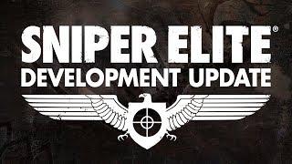 Sniper Elite Development Update