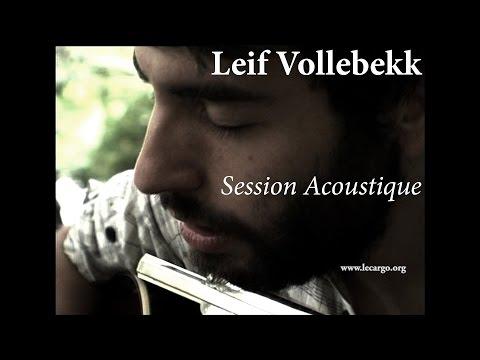 #822 Leif Vollebekk - Session Acoustique