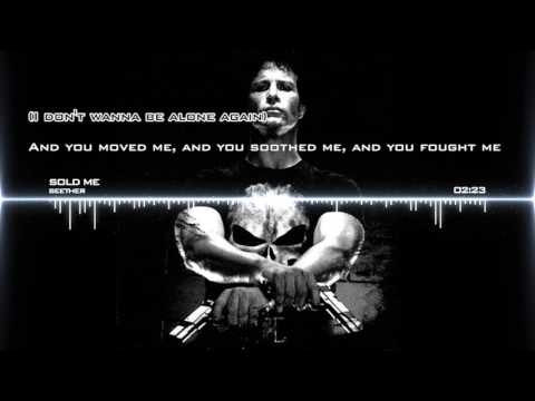 [The Punisher] Seether - Sold Me (Full lyrics)
