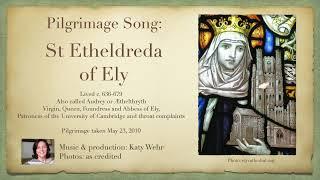 St Etheldreda of Ely Pilgrimage