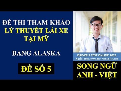 Đề thi Lý Thuyết lái xe tại Mỹ bang Alaska 2021 - Đề 5 (Song ngữ Anh - Việt) #482