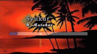 [Karaoke] ♬ H. Mutahar - Syukur ♬ +Lirik Lagu [BRASS]