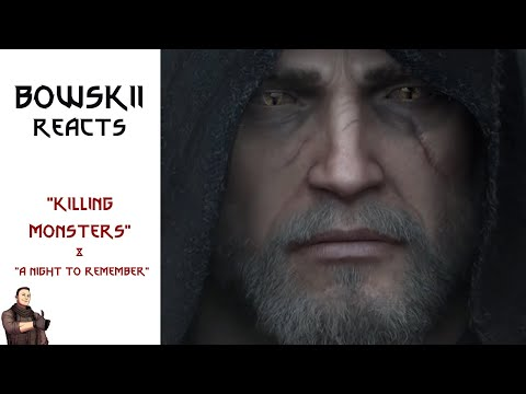 Bowskii Reacts: The Witcher 3: Wild Hunt | Killing Mosters & A Night To Remember