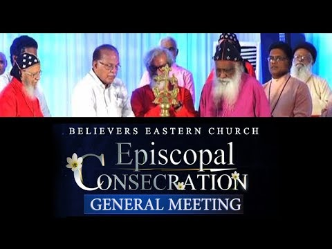 Believers Eastern Church Episcopal Consecration General Meeting 2017│Athmeeyathra Television