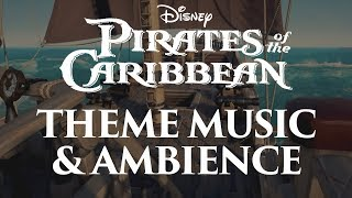 Pirates of the Caribbean Music & Ambience   Main Themes and Pirate Ship Ambience