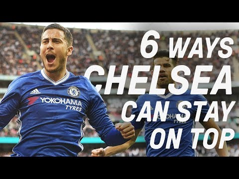 6 Ways Chelsea Can Stay the Greatest Team in England