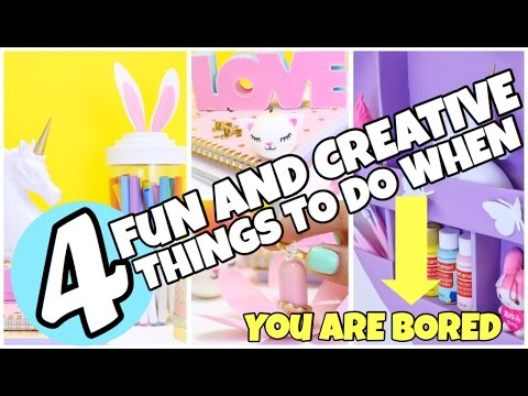 4 EASY And FUN Things To Do When You Are Bored Using Stuff Already Have