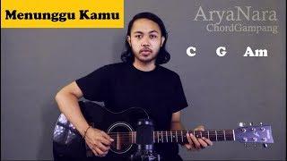 Gambar cover Chord Gampang (Menunggu Kamu - Anji) by Arya Nara (Tutorial Gitar) Untuk Pemula