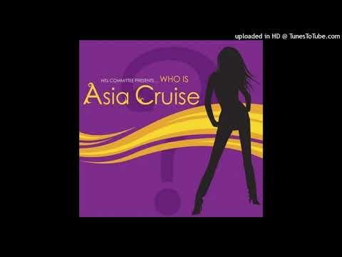 Asia Cruise - Selfish (Main Version)