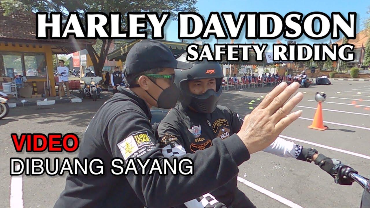 HARLEY DAVIDSON | SAFETY RIDING | VIDEO DIBUANG SAYANG