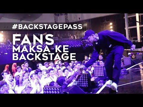 Afgan - Fans Maksa Ke Backstage   #Backstagepass