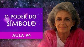 Aula #4 - O Poder do Símbolo - Maria Flávia de Monsaraz