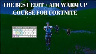 The Best Edit + Aim Course For Fortnite