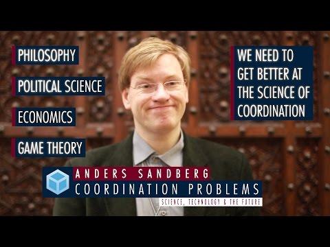 Anders Sandberg - Solving Global Coordination Problems