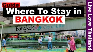 Where to stay in Bangkok – Hotels guide near shopping & nightlife #livelovethailand