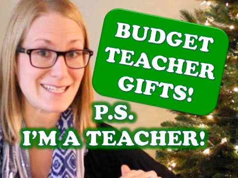 BUDGET TEACHER GIFT IDEAS. from a teacher!
