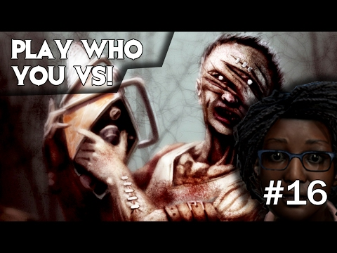 Dead by Daylight - PLAY WHO YOU VS! BILLY! #16 GREAT CHASE GOOD TRACKING!