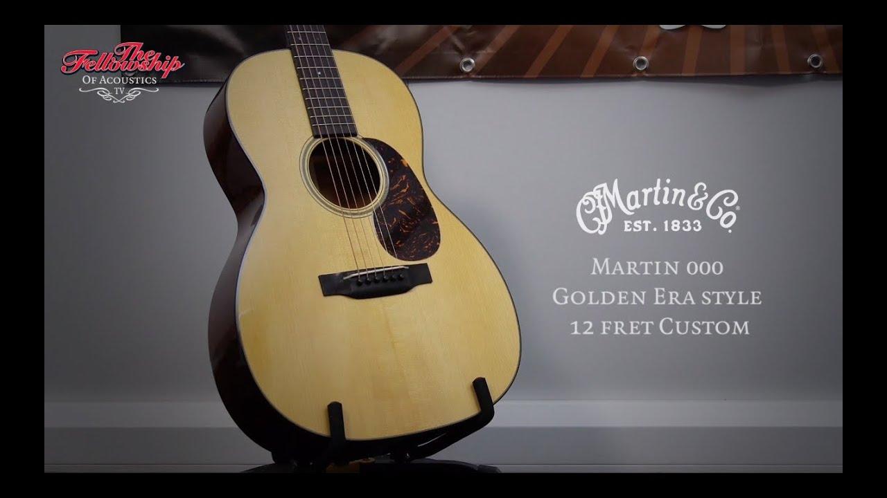 Tfoa Review  Martin 000 Golden Era Style 12 Fret Custom
