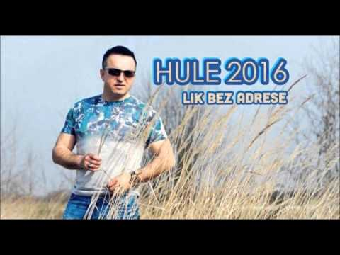 Hule 2016 - Lik Bez Adrese