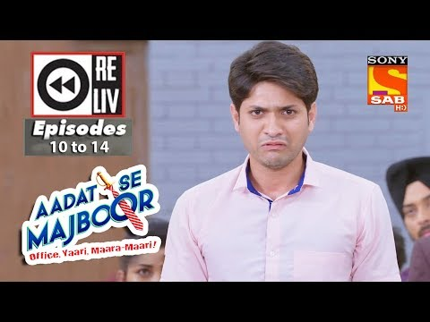 Weekly Reliv | Aadat Se Majboor | 16th October to 20th October 2017 | Episode 10 to 14