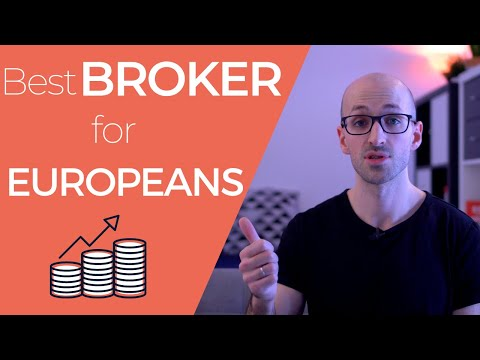 The BEST BROKERS For European Investors In 2021 (ETFs U0026 Stocks)